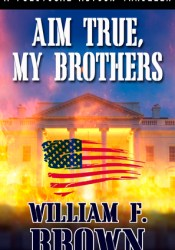 Aim True, My Brothers Pdf Book
