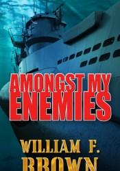 Amongst My Enemies Pdf Book