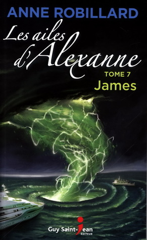James (Les ailes d'Alexanne #7)