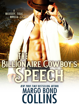 The Billionaire Cowboy's Speech (Necessity, Texas, #2)