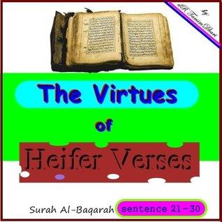 The Virtues Of Heifer Verses . Surah Al-Baqarah Sentense 21-30