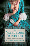 The Wardrobe Mistress by Meghan Masterson