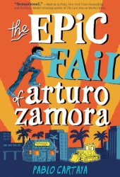 The Epic Fail of Arturo Zamora Book Pdf