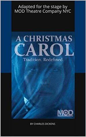 A Christmas Carol: Tradition. Redefined.