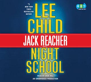 Night School Jack Reacher #21 By Lee Child