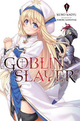 Goblin Slayer, Vol. 1 Book Cover