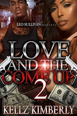Love and the Come Up 2