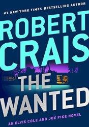 The Wanted (Elvis Cole, #17; Joe Pike, #6) Pdf Book