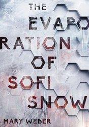 The Evaporation of Sofi Snow (The Evaporation of Sofi Snow, #1) Pdf Book