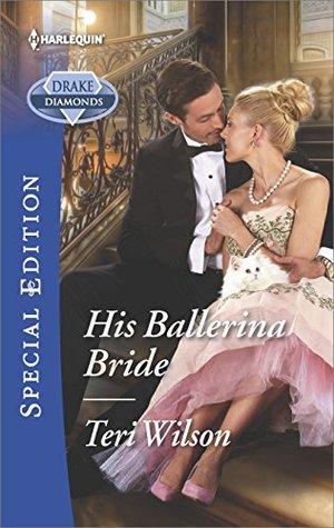 His Ballerina Bride (The Drake Diamonds #1)