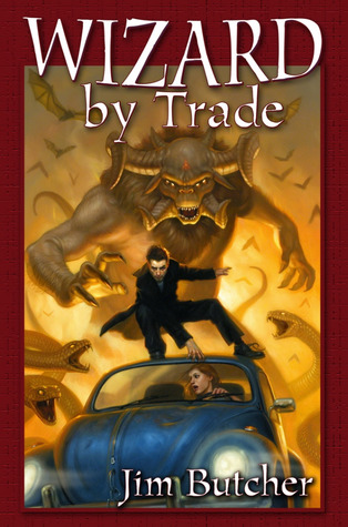 Wizard by Trade (The Dresden Files Omnibus, #2)