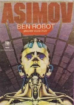Ben Robot: Mekanik Adam Devri