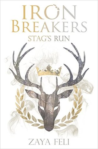 Stag's Run (Iron Breakers, #1)