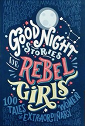 Good Night Stories for Rebel Girls: 100 Tales of Extraordinary Women Book Pdf