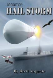 Operation Hail Storm (Hail, #1) Book Pdf