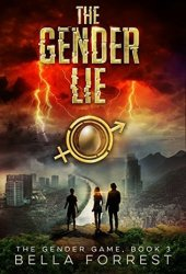 The Gender Lie (The Gender Game, #3) Book