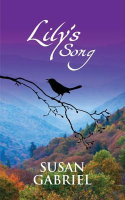 Lily's Song: Southern Historical Fiction: Wildflower Trilogy Book Two
