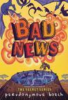 Bad News (Bad, #3)