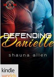 Defending Danielle (Special Forces: Operation Alpha; Jack 'Em Up #4.5) Pdf Book