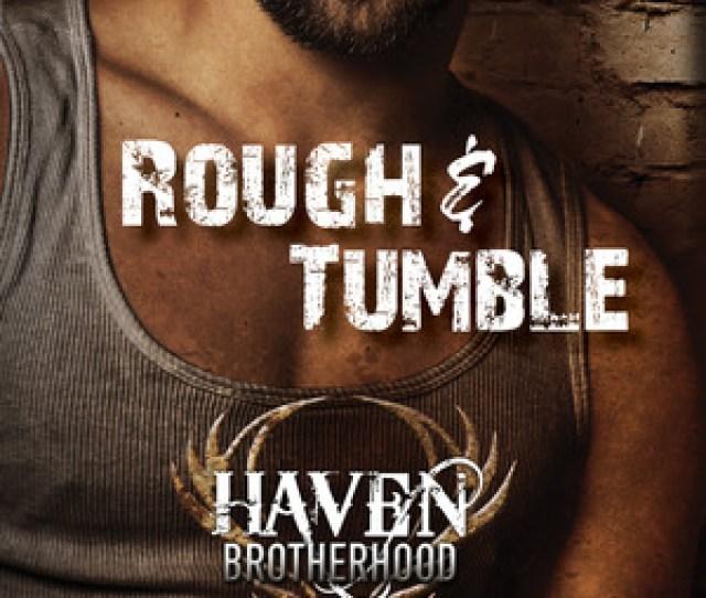 Rough And Tumble By Rhenna Morgan Amzn To 2kegj5x