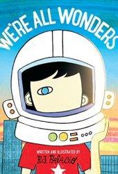 We're All Wonders Book
