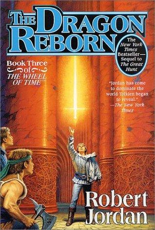 The Dragon Reborn (Wheel of Time, #3)