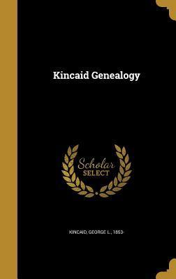 Kincaid Genealogy