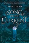 Song of the Current (Song of the Current #1)