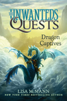 Dragon Captives (The Unwanteds Quests, #1)