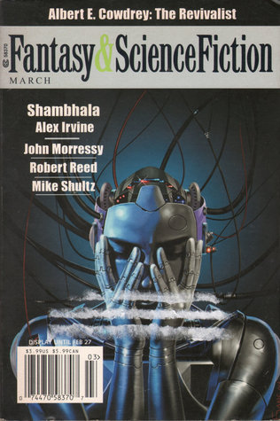 Fantasy & Science Fiction, March 2006 (The Magazine of Fantasy & Science Fiction, #648)