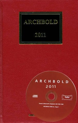 Archbold: Criminal Pleading, Evidence and Practice 2011