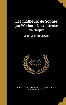 Les Malheurs de Sophie: L'Âne--La Petite Voiture: