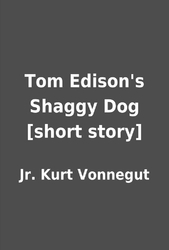 Tom Edison's Shaggy Dog