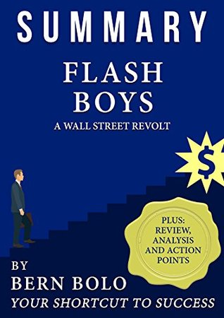 Summary: Flash Boys A Wall Street Revolt