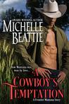 A Cowboy's Temptation