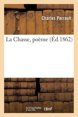 La Chasse, Poa]me