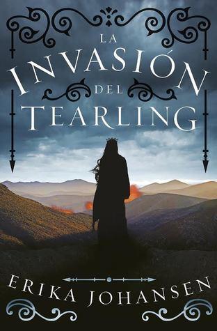 La invasión del Tearling (La reina del Tearling, #2)