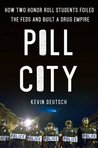 Pill City: How Two Honor Roll Students Foiled the Feds and Built a Drug Empire