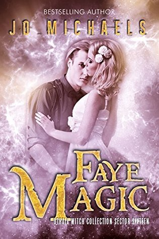 Faye Magic (The Othala Witch Collection)