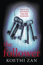 The Follower by Koethi Zan
