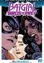Batgirl and the Birds of Prey, Volume 1: Who Is Oracle? Pdf Book