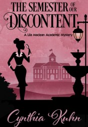The Semester of Our Discontent (Lila Maclean Academic Mystery #1) Pdf Book