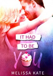 It Had to Be You (Crystal Valley #2) Pdf Book