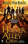 The Holver Alley Crew (The Streets of Maradaine #1)