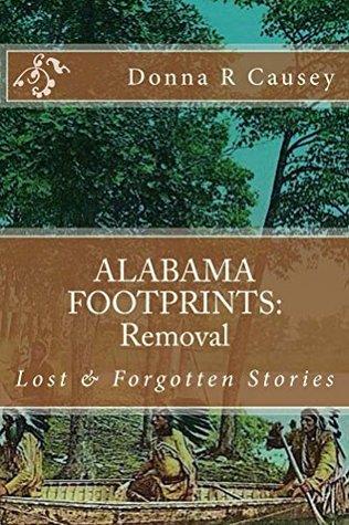 ALABAMA FOOTPRINTS - Removal: Lost & Forgotten Stories (Volume 7)