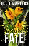 Twist of Fate by Ellie Masters