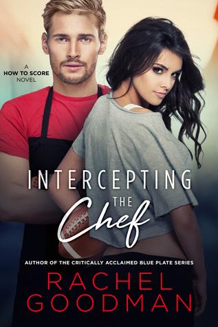 Review: Intercepting the Chef by Rachel Goodman