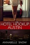 Hotel Hookup: Austin