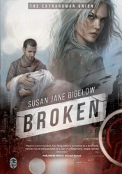 Broken (Extrahumans, #1) Pdf Book