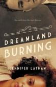 Dreamland Burning